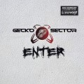Gecko Sector - Enter (CD)1
