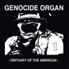 Genocide Organ - :Obituary of the Americas: (CD)1