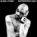 Global Citizen - Inappropriate Adult (CD)1