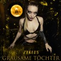 Grausame Töchter - Zyklus / Limited Edition (2CD)1