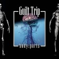 Guilt Trip - Body Parts (2CD)1