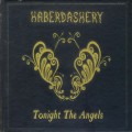 Haberdashery - Tonight The Angels (CD)1