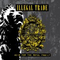 Illegal Trade - Acid for the Royal Family (CD)1