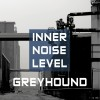 Greyhound - Inner Noise Level (CD)1