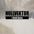 Nullvektor - I Walk Alone (CD)1