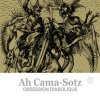 Ah Cama-Sotz - Obsession Diabolique (CD)1