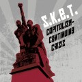 S.K.E.T. - Capitalism - Continuing Crisis (CD)1