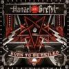 Hanzel und Gretyl - Born To Be Heiled (CD)1