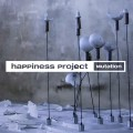 Happiness Project - Mutation (CD)1
