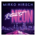 Mirko Hirsch - Missing Pieces: Return To Neon (CD)1