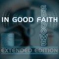 In Good Faith - Shadows (EP CD)1