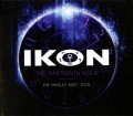 Ikon - The Thirteenth Hour (The Singles 2007-2020) / Limited Edition (3CD)1