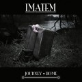 Imatem - Home + Journey / ReRelease (2CD)1