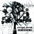 Implant - Oxynoxe-X (CD)1