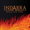 Indarra - Walk On Fire (CD)1