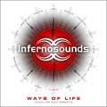 Infernosounds - Ways Of Life / Music For Deep Moments (CD)1
