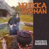 Inkubus Sukkubus - Wikka Woman (CD)1