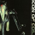 Icon Of Coil - The Soul Is In The Software / US-Edition (CD)1