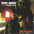 Isaac Junkie feat. Christopher Anton - Open Your Eyes (EP CD)1
