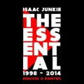 Isaac Junkie - Best of 1998-2014 / Remixes & Rarities (2CD)1