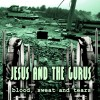 Jesus And The Gurus - Blood, Sweat and Tears (CD)1