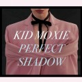 Kid Moxie - Perfect Shadow (CD)1