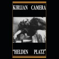 "Kirlian Camera - Helden Platz / Limited Edition (12"" Vinyl)1"