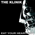 The Klinik - Eat Your Heart Out (CD)1