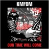"KMFDM - Our Time Will Come (12"" Vinyl)1"