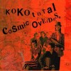 Cosmic Overdose / Twice A Man - Koko Total / Limited Edition (3CD)1
