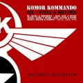 Komor Kommando - Oil, Steel & Rhythm / Das Limited Editzion Remixes (2CD)1