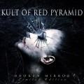 Kult of Red Pyramid - Broken Mirror / Limited Edition (2CD)1