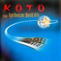 Koto - Plays Synthesizer World Hits (CD)1