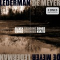 Lederman - De Meyer - Eleven Grinding Songs / Limited Edition (2CD)1