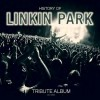 "Linkin Park - The History Of / Tribute Album (12"" Vinyl)1"