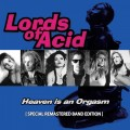 Lords of Acid - Heaven Is An Orgasm / Special Remastered Edition (CD)1
