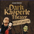 Lola Angst presents Das Dark Kasperle Theater - Krieg Im Gothenland (CD)1
