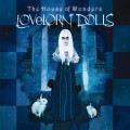 Lovelorn Dolls - The House Of Wonders / Limited Edition (2CD)1