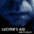 Lucifer's Aid - New To Reality (CD)1