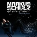 Markus Schulz - Do You Dream? The Remixes (2CD)1