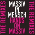 Massiv In Mensch - Hands On Massiv / The Remixes (CD)1