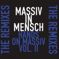 Massiv In Mensch - Hands On Massiv Vol. II / The Remixes (CD)1