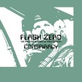 "Flash Zero - Conspiracy / Limited Transparent Green Vinyl (12"" Vinyl)1"