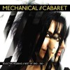Mechanical Cabaret - Selective Hearing / Best Of (CD)1