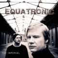 Equatronic - The Imperial (CD)1