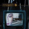 Mesh - Adjust Your Set (MCD)1