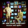 "My God Damn Territory - Kajser und Marit / Limited Edition (12"" Vinyl)1"