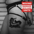 Moving Units - Damage With Care (CD)1