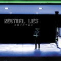 Neutral Lies - Cryptex (CD)1