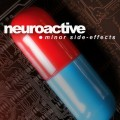Neuroactive - Minor Side-Effects (CD)1